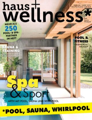 haus+wellness* Nr. 01 2021
