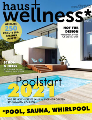haus+wellness* Nr. 02 2021