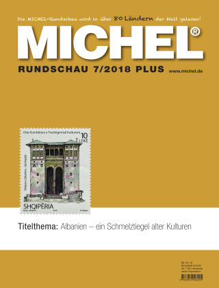 MICHEL-Rundschau PLUS 7/2018 PLUS