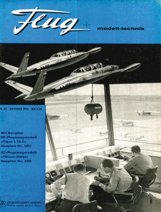FMT - FLUGMODELL UND TECHNIK 10/1962