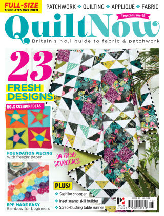 Quilt Now Issue 45