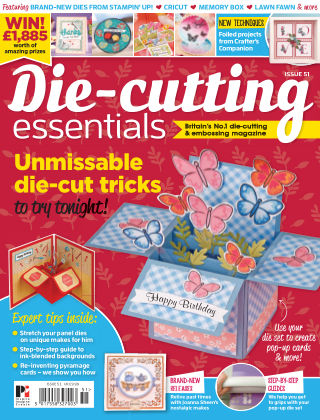 Die Cutting Essentials ISSUE 51