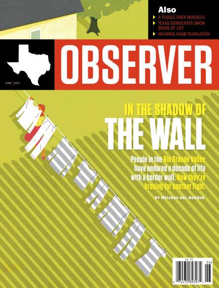 The Texas Observer June 01, 2017 00:00