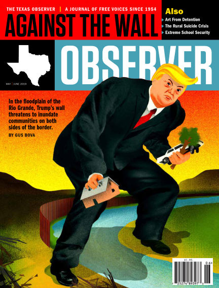 The Texas Observer May 01, 2019 00:00