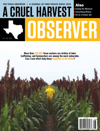 The Texas Observer July/August, 2019