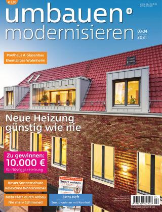 Umbauen + Modernisieren 3-4/2021