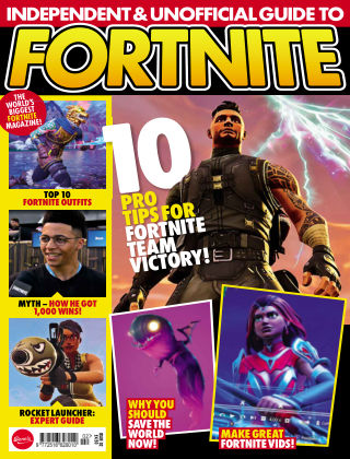Independent and Unofficial Guide to Fortnite Issue 2