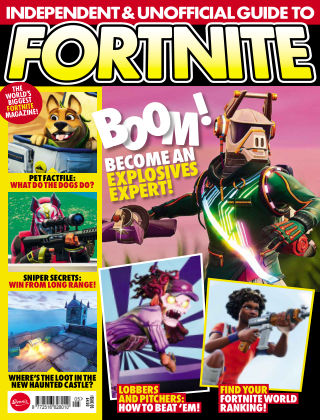 Independent and Unofficial Guide to Fortnite Issue 5