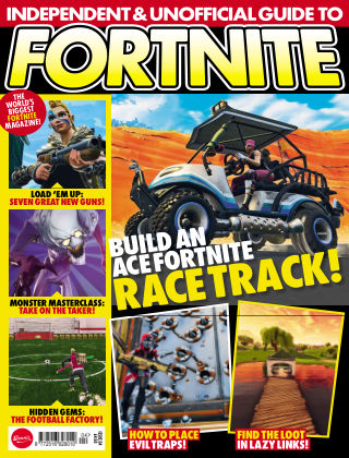 Independent and Unofficial Guide to Fortnite Issue 4
