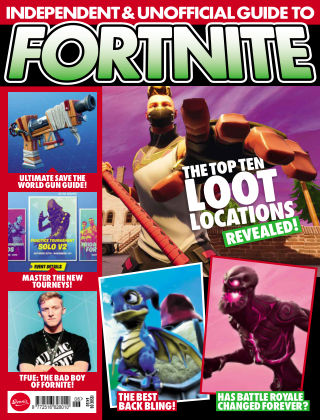 Independent and Unofficial Guide to Fortnite Issue 6