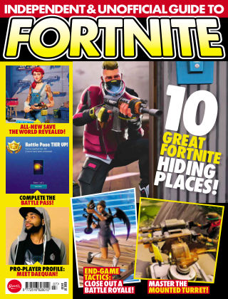 Independent and Unofficial Guide to Fortnite Issue 7