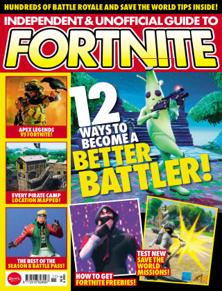 Independent and Unofficial Guide to Fortnite Issue 11
