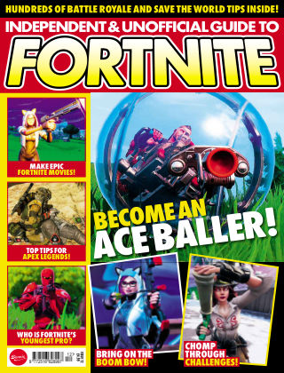 Independent and Unofficial Guide to Fortnite Issue 12