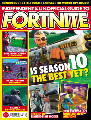 Independent and Unofficial Guide to Fortnite Issue 15