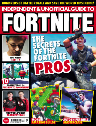 Independent and Unofficial Guide to Fortnite Issue 17