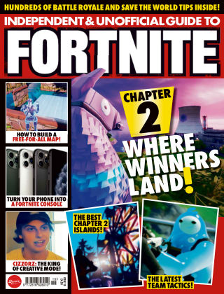 Independent and Unofficial Guide to Fortnite Issue 19