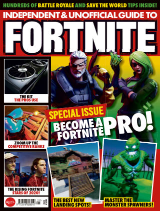 Independent and Unofficial Guide to Fortnite Issue 21