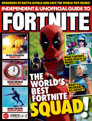 Independent and Unofficial Guide to Fortnite Issue 25