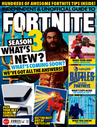 Independent and Unofficial Guide to Fortnite Issue 27