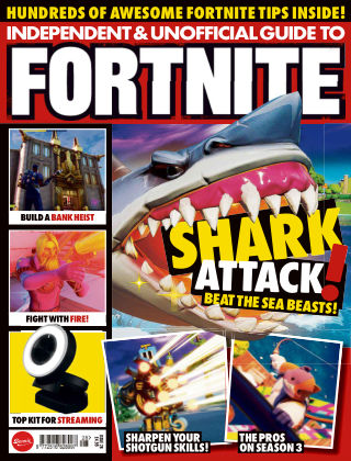 Independent and Unofficial Guide to Fortnite Issue 28