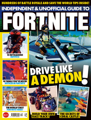 Independent and Unofficial Guide to Fortnite Issue 29