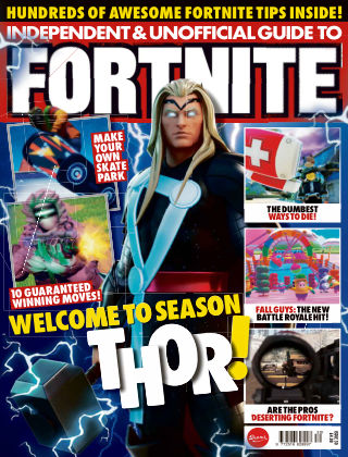 Independent and Unofficial Guide to Fortnite Issue 30