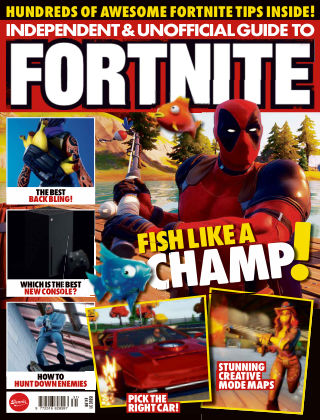 Independent and Unofficial Guide to Fortnite Issue 31
