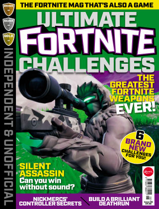 Independent and Unofficial Fortnite Challenges Issue 6