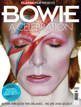 Classic Pop Presents Bowie: A Celebration Issue 01