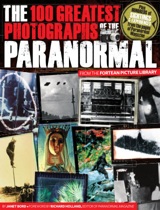 The 100 Greatest Photographs of the Paranormal Issue 01