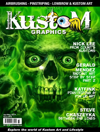 Pinstriping & Kustom Graphics Magazine 73 April/May 2019