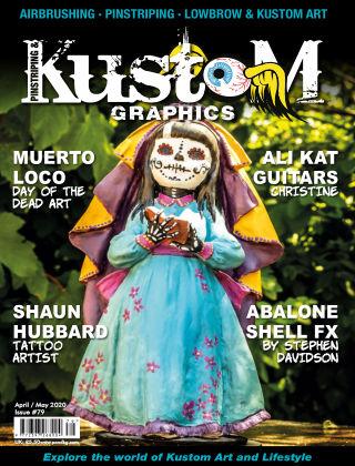 Pinstriping & Kustom Graphics Magazine 79 April/May 2020