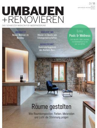 Umbauen + Renovieren (Schweiz) 03-2018