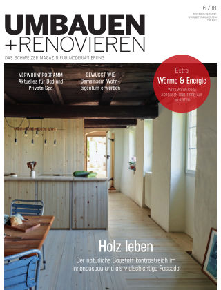Umbauen + Renovieren (Schweiz) 06-2018