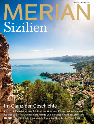 MERIAN - Die Lust am Reisen Sizilien 06/2018