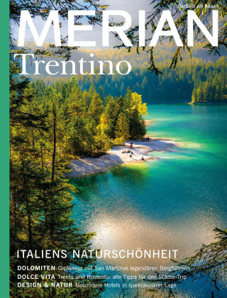 MERIAN - Die Lust am Reisen Trentino 04/20