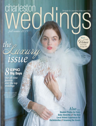 Charleston Weddings Magazine Fall/Winter 2019