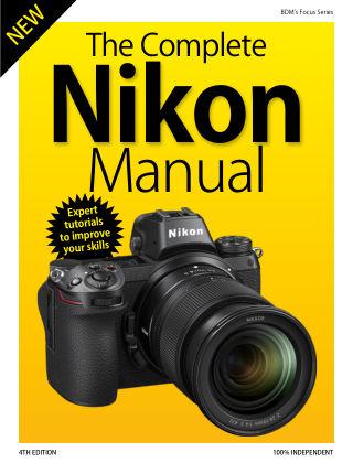 Nikon Camera Complete Manual 4th Edition