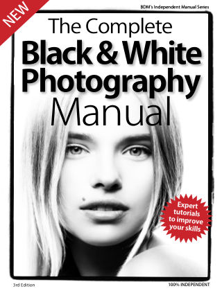 Black & White Photography Complete Manual 3rd Edition