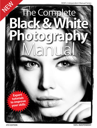 Black & White Photography Complete Manual 4th Edition