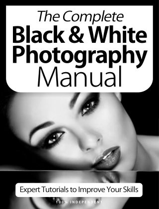 Black & White Photography Complete Manual October 2020