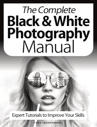 Black & White Photography Complete Manual April 2021
