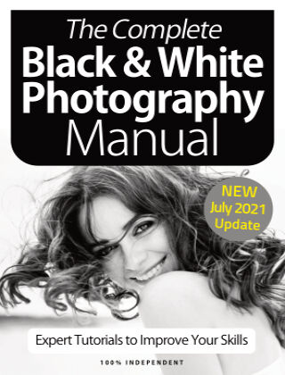 Black & White Photography Complete Manual July 2021