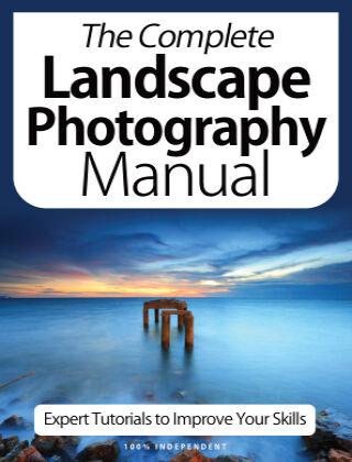Landscape Photography Complete Manual April 2021