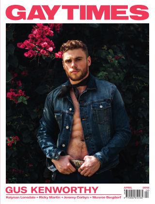GAY TIMES 482 • APRIL 2018