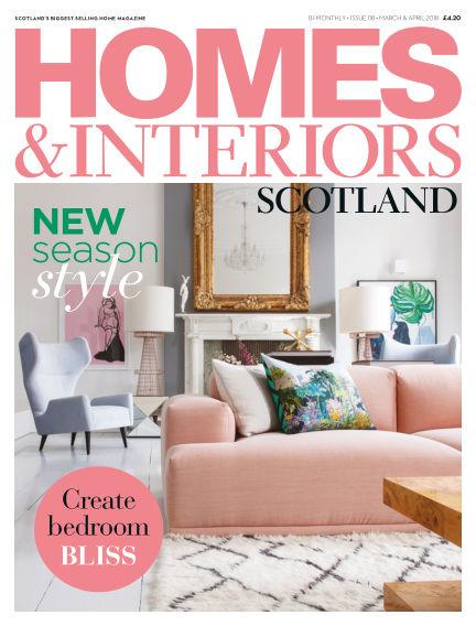 Homes & Interiors Scotland March 01, 2018 00:00