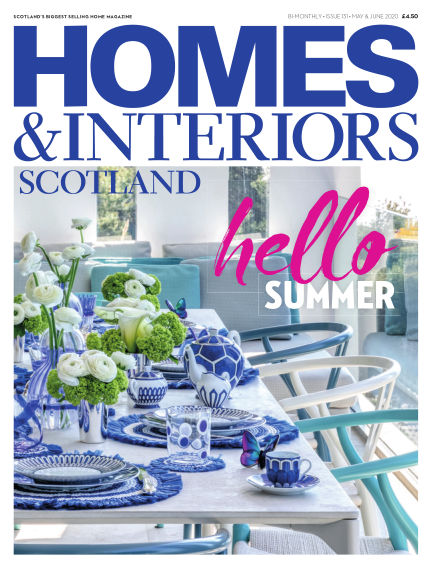 Homes & Interiors Scotland April 25, 2020 00:00