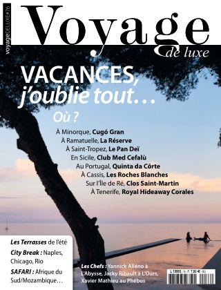 Voyage de Luxe - Luxury Travel Aout2018