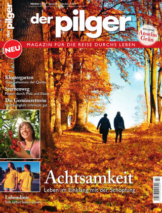der pilger - Magazin für die Reise durchs Leben 3/2017