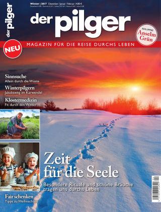 der pilger - Magazin für die Reise durchs Leben 4/2017